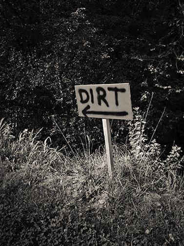Dirt_sign13©DavidMoenkhaus